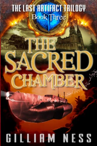 9781988145006: The Last Artifact - Book Three - The Sacred Chamber: The Supernatural Grail Quest Zombie Apocalypse (The Last Artifact Trilogy) (Volume 3)