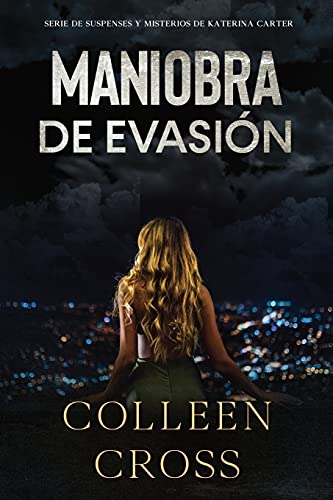 Maniobra de evasión: Cross, Colleen