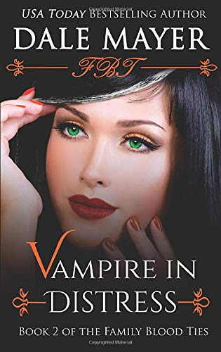9781988315034: Vampire in Distress (Family Blood Ties) (Volume 2)