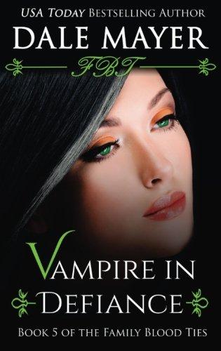 9781988315065: Vampire in Defiance (Family Blood Ties) (Volume 5)