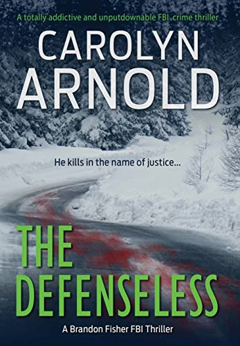 9781988353173: The Defenseless (Brandon Fisher FBI Series)