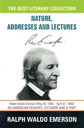 essays and lectures ralph waldo emerson About ralph waldo emerson: essays and lectures (loa #15) this first library of america volume of emerson's writing covers the most productive period of his life, 1832–1860.