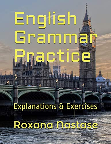 9781988397238: English Grammar Practice: Explanations & Exercises with Answers