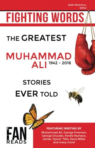 9781988420004: Fighting Words: The Greatest Muhammad Ali Stories Ever Told