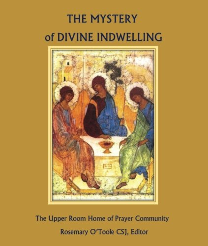 9781988422015: The Mystery of Divine Indwelling