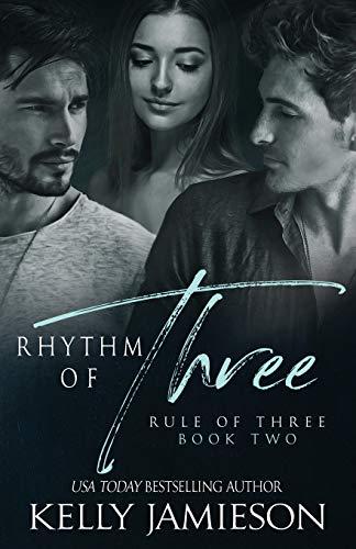 Rhythm of Three (Rule of Three) (Volume 2): Kelly Jamieson