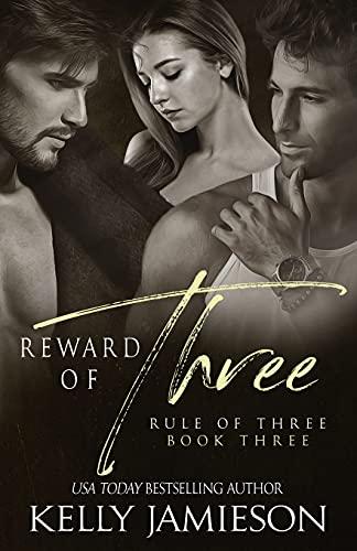 Reward of Three (Rule of Three) (Volume 3): Kelly Jamieson
