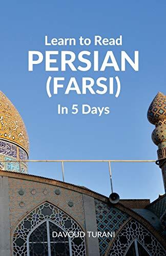Learn to Read Persian (Farsi) in 5 Days: Davoud Turani