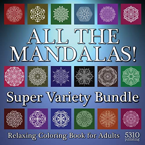 9781990158209: All The Mandalas! Super Variety Bundle: Relaxing Coloring Book for Adults