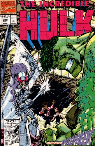 9781991388100: The Incredible Hulk: Introducing Speedfreek (Vol. 1, No. 388, December 1991)