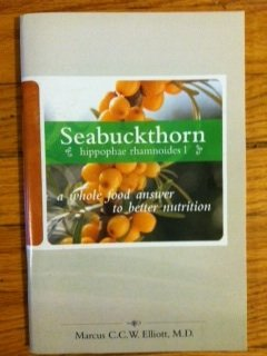9781993057165: Seabuckthorn hippophae rhamnoides: a whole food answer to better nutrition