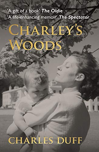 9781999312541: Charley's Woods: Sex, Sorrow & a Spiritual Quest in Snowdonia