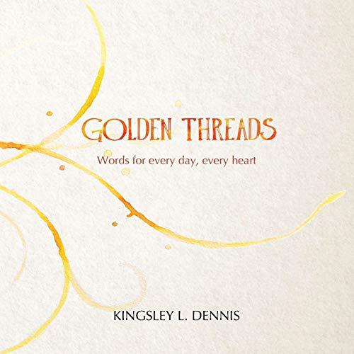 Imagen de archivo de Golden Threads: Words for every day, every heart (Paperback) a la venta por The Book Depository