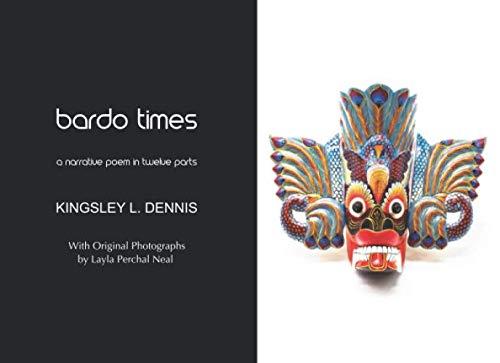 Imagen de archivo de bardo times: a narrative poem in twelve parts a la venta por WorldofBooks