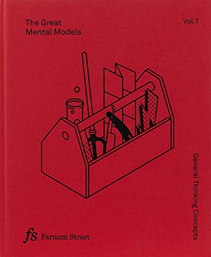 9781999449001: The Great Mental Models: General Thinking Concepts
