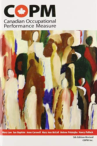 COPM Manual (Canadian Occupational Performance Measure): Law, Mary