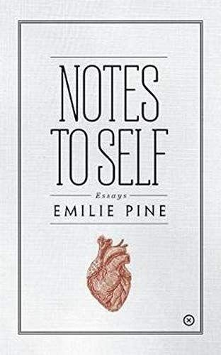 9781999700843: Notes to Self: Essays