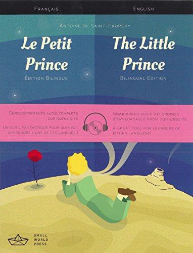 Le Petit Prince / The Little Prince: Antoine de Saint-Exupery