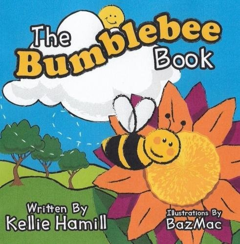 9781999715670: The Bumblebee Book
