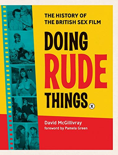 9781999744151: Doing Rude Things: The History of the British Sex Film