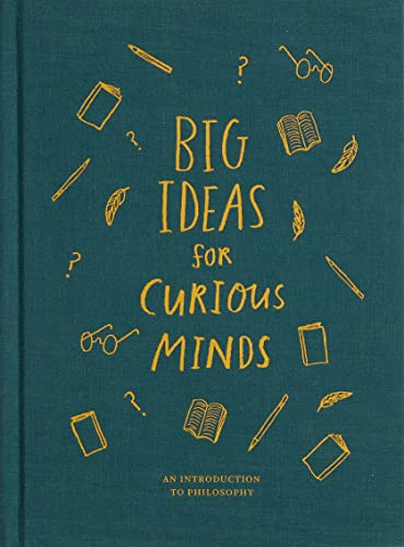 9781999747145: Big Ideas for Curious Minds: An Introduction to Philosophy