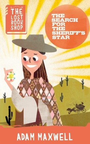 9781999776114: The Search for the Sheriff's Star (The Lost Bookshop) (Volume 2)