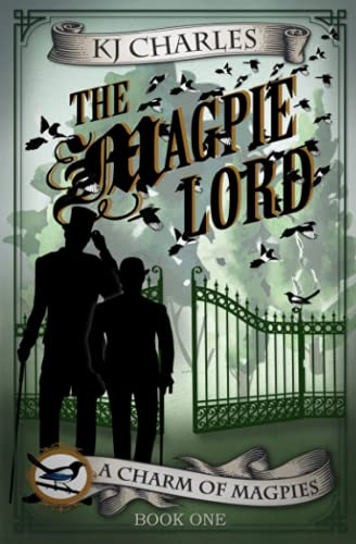 9781999784614: The Magpie Lord (A Charm of Magpies) (Volume 1)