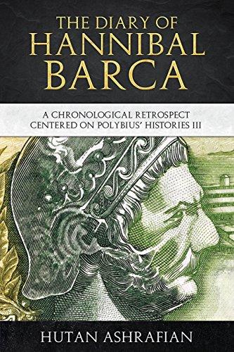 The Diary of Hannibal Barca: A Chronological: Ashrafian, Hutan