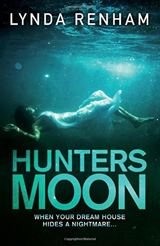 Hunters Moon - The shocking psychological thriller: Lynda Renham