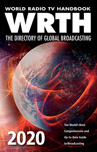 9781999830021: World Radio TV Handbook 2020 : The Directory of Global Broadcasting: The World's Most Comprehensive and Up-To-Date Guide to Broadcasting