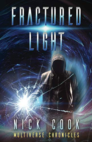 9781999893415: Fractured Light: Book One in the Fractured Light Trilogy