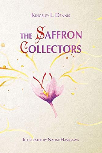 Imagen de archivo de The Saffron Collectors: A World where Transformation is Contagious (Paperback) a la venta por The Book Depository