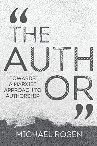 9781999923839: The Author: Towards a Marxist Approach to Authorship