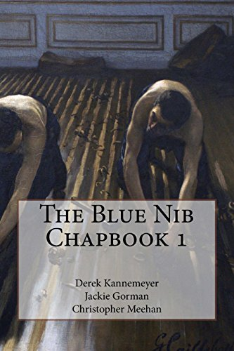9781999955014: The Blue Nib Chapbook 1: Summer/Autumn 2017 Chapbook Winners (The Blue Nib Chapbooks) (Volume 1)