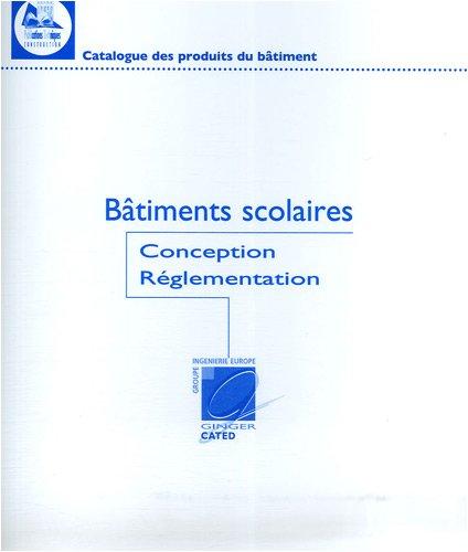 9782000202356: Bâtiments scolaires : Réglementation et conception