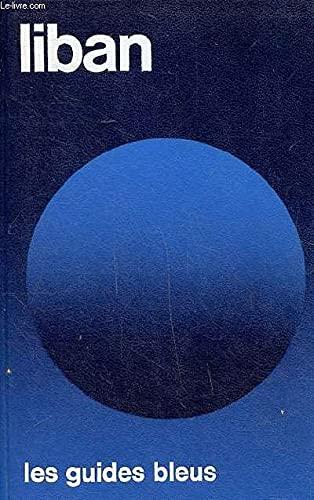 9782010003455: Liban: ... guide (Les Guides bleus) (French Edition)