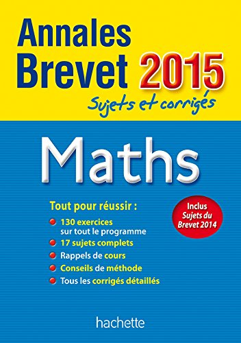 9782010004100: Annales Brevet 2015 sujets et corrigés - Maths