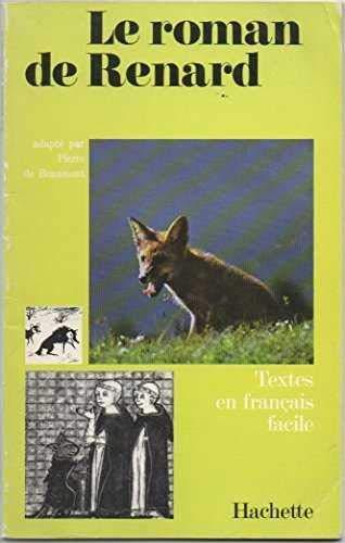 Le Roman De Renard: Pierre De Beaumont