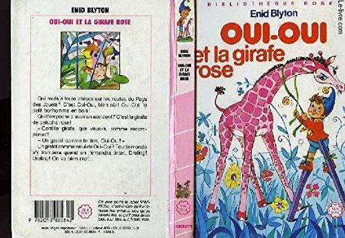 9782010005718: Oui-Oui et la girafe rose