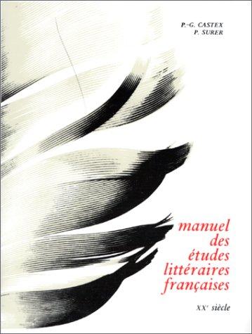 9782010006654: Manuel des �tudes litt�raires fran�aises : 20e si�cle (Education)