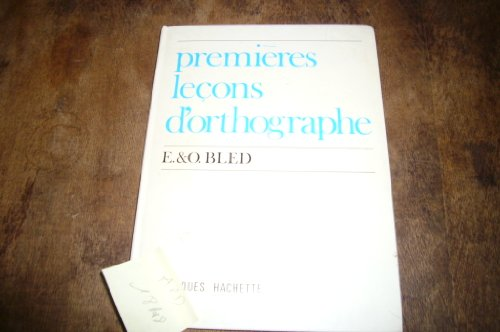 9782010007279: Premieres lecons d'orthographe