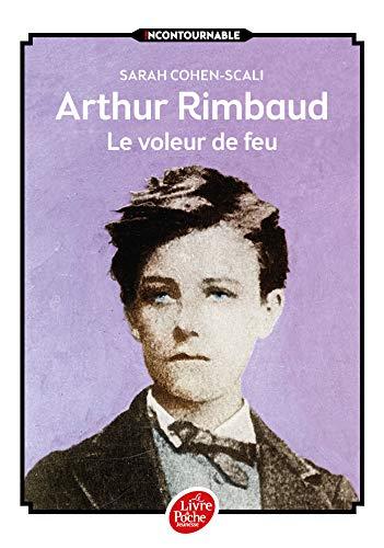 9782010009099: Arthur Rimbaud, le voleur de feu
