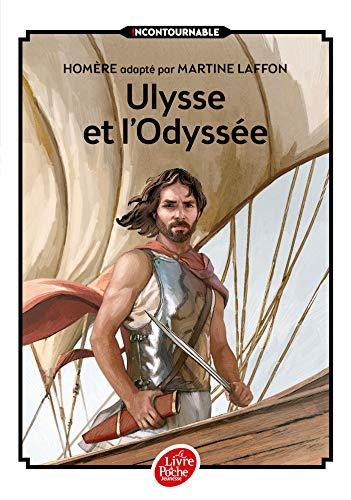 9782010009112: Ulysse et l'Odyssée - Texte intégral (Livre de Poche Jeunesse)