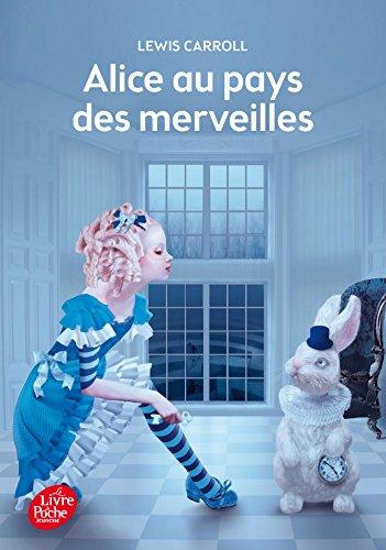 9782010009242: Alice au Pays des Merveilles - Texte Intégral