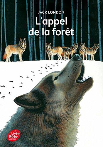 9782010009297: L'appel de la forêt - Texte intégral