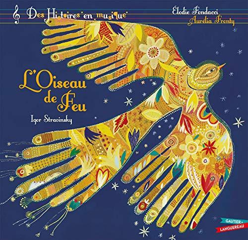9782010010163: Histoires en musique - L'oiseau de feu (Les histoires)