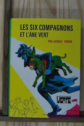 9782010010279: Les six compagnons et l'ane vert : Collection : Bibliothèque verte cartonnée & illustrée