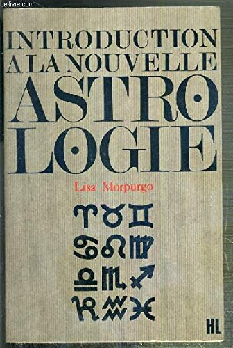 9782010011368: Introduction a la nouvelle astrologie et dechiffrement du zodiaque