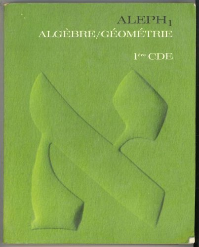 9782010011504: Algebre géometrie: 1re cde