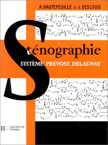 9782010011719: Cours de St�nographie : Syst�me Pr�vost-Delaunay, 17e �dition